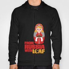 from Russia with loaf Hoody