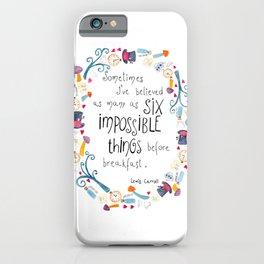 Alice in Wonderland - quote in wreath iPhone Case