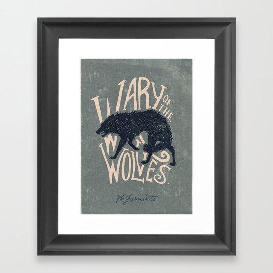 Wary of the Wolves Framed Art Print