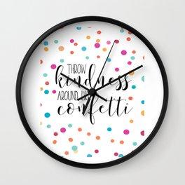 PRINTABLE WALL ART, Throw Kindness Around Like Confetti,Confetti Quote,Quote Prints,Kids Room Decor, Wall Clock