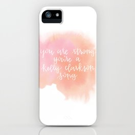 You Are Strong Watercolor Quote iPhone Case