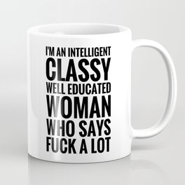 INTELLIGENT, CLASSY WOMAN (Black Art) Coffee Mug