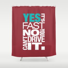 Yes it's fast No you can't drive it v2 HQvector Shower Curtain