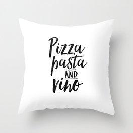 PRINTABLE Art,Pizza Pasta And Vino,Inspirational Quote,Typography Print,Restaurant Decor,Bar Decor Throw Pillow