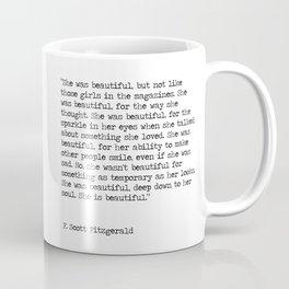 She was beautiful - F. Scott Fitzgerald Coffee Mug