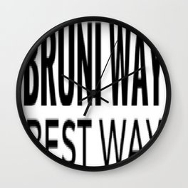 Bruni Way. Best Way. Wall Clock