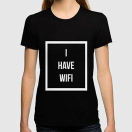 I Have Wifi Network Software Engineer Programmer Developer T-shirt