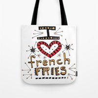 french fries Tote Bags featuring I Love French Fries by Renee Leigh Stephenson