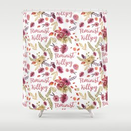 'Feminist Killjoy' cute floral print Shower Curtain