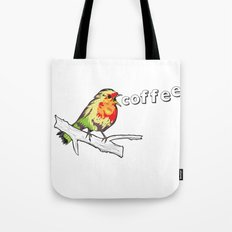 The Early Bird Catches the.... Tote Bag