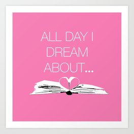 Dream About Books Pink Art Print
