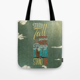 Stand Tall. Tote Bag