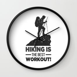 Hiking Is The Best Workout bw Wall Clock