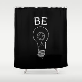 Be Light Shower Curtain