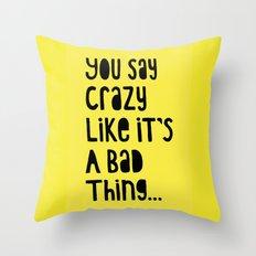 Crazy - Black on Yellow Throw Pillow