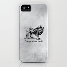 Courage, brave heart - Aslan - Chronicles of Narnia iPhone Case