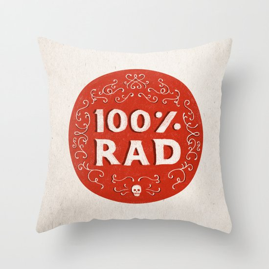 100% Rad Throw Pillow