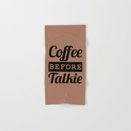 Coffee Before Talkie Hand & Bath Towel