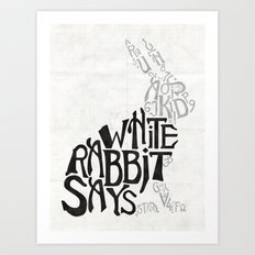 White Rabbit Says Art Print