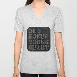 Old Bones Young Heart Unisex V-Neck