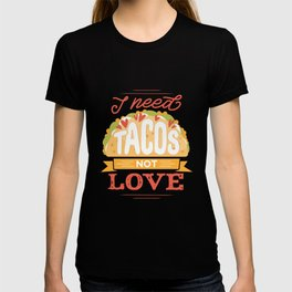 ANTI VALENTINE TACOS T-shirt