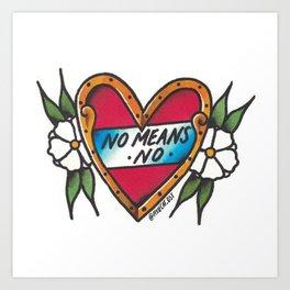 No means no Art Print
