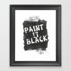 Paint It Black Framed Art Print
