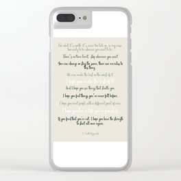 For what it's worth by F Scott Fitzgerald 2 #minimalism #poem Clear iPhone Case