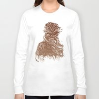 starwars Long Sleeve T-shirts featuring StarWars Chewbacca by Burnish and Press