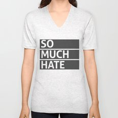 So Much Hate Unisex V-Neck