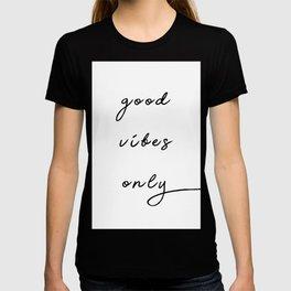 "Cursive ""Good Vibes Only"" T-shirt"