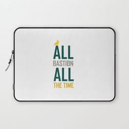 All Bastion All The Time Laptop Sleeve
