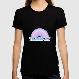 Trans AF Rainbow Transgender Flag LGBT Pride Queer Humor Pun Design Cool Gift T-shirt
