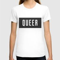 queer T-shirts featuring Queer by Haus of Handsome