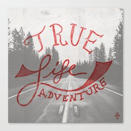 True Life Adventure Canvas Print