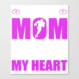 Football Moms Full Heart Mothers Day T-Shirt Canvas Print
