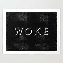 WOKE V Art Print