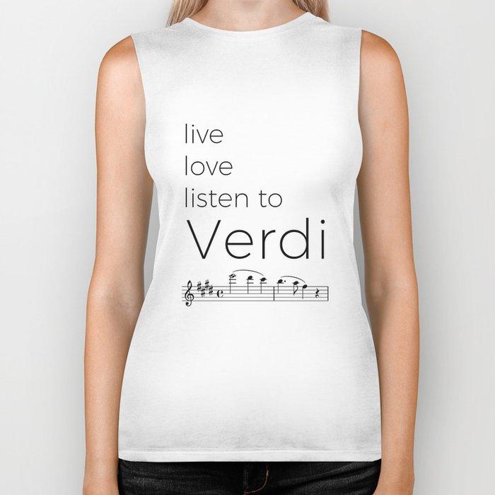 Live, love, listen to Verdi Biker Tank