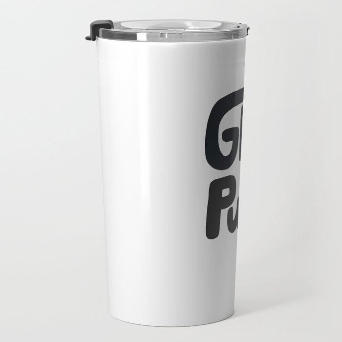 Grl Pwr black and white Travel Mug