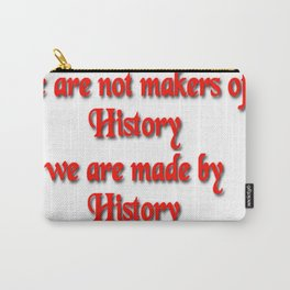 Makers of History Carry-All Pouch