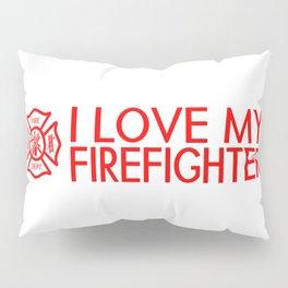 Firefighter: I Love My Firefighter (Florian Cross) Pillow Sham