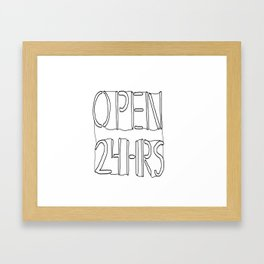 OPEN 24HRS Framed Art Print