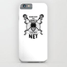 Lacrosse Goalie design Behind Every Good Goalie Gift iPhone Case