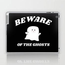 beware of the ghosts Laptop & iPad Skin