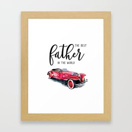Best father in the world | Father's day Framed Art Print