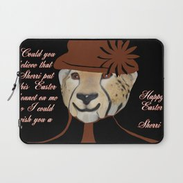 COULD YOU BELIEVE SHERRI MADE ME PUT ON THIS SILLY BONNET Laptop Sleeve