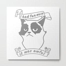Mürrische Katze Cat Grumpy Fun Awful Metal Print