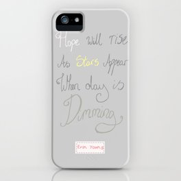 Hope will rise iPhone Case