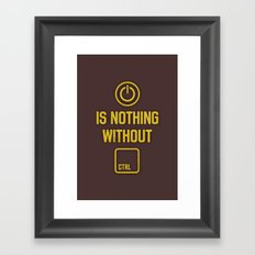 Power is nothing without Control Framed Art Print