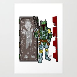 Totally FETT-UP!  The galaxy's coolest bounty hunter is HERE! Boba Fett and Han Solo from Star Wars Art Print